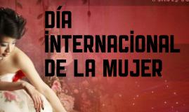 Copy of Dia internacional de la mujer