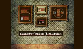 Classicismo Português (Renascimento)