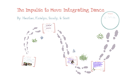 Copy of The Impulse to Move: Integrating Dance