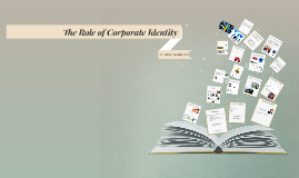 The Role of Corporate Identity