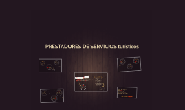Copy of PRESTADORES DE SERVICIOS TURISTICOS