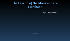 Monk and Merchant