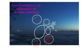Copy of los fractales y su aplicacion en la vida cotidiana