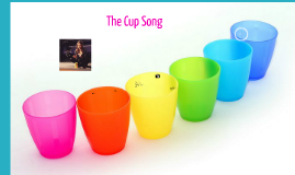 The Steps of the Cup Song