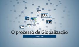 Copy of O processo de Globalização