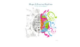 Kluges & Kreatives Köpfchen