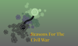 Reasons For The Civil War