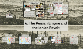 6. The Persian Empire (Aristocracy and Democracy, 550-450)