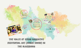 the value narrative sequential art (comic books) in the clas