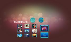 The IB Profile