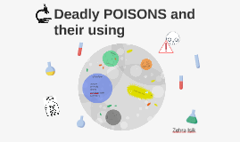 Deadly POISONS and their using