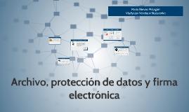 Archivo, protección de datos y firma electrónica