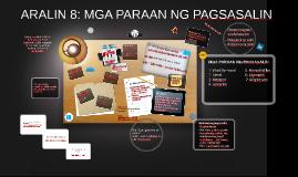 Copy of Copy of ARALIN 8: MGA PARAAN NG PAGSASALIN