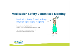 Medication Safety Committee Meeting