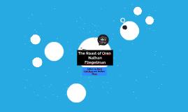 The Roast of Oren
