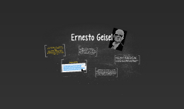 Copy of Ernesto Geisel