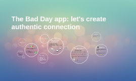 The Bad Day app