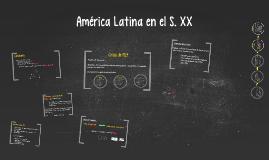 América Latina en el S. XX