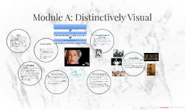 Module A: Distinctively Visual