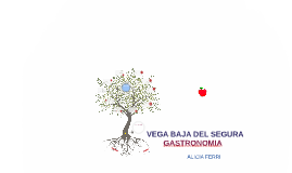 Copy of Copy of GASTRONOMIA VEGA BAJA DEL SEGURA