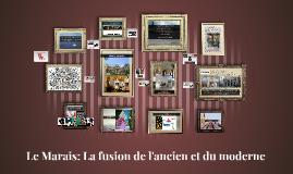 Le Marais: La fusion de l'ancien et du moderne