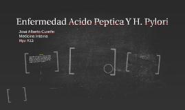 Enfermedad Acido Peptica Y H. Pylori