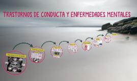 TRASTORNOS DE CONDUCTA Y ENFERMEDADES MENTALES