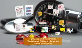 Fármacos antihipertensivos (, Amlodipina, Enalapril Irbesart