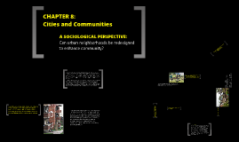 Copy of Chapter 8 - Cities and Communities