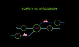Velocity VS. Acceleration