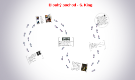 Dlouhý pochod - S. King