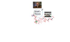 Copy of Copy of Copy of Orem's Theory