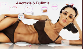 Copy of Copy of Copy of Anorexia & Bulimia