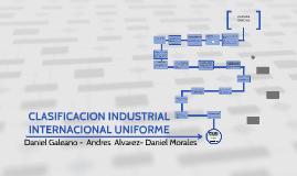 CLASIFICACION INDUSTRIAL  INTERNACIONAL UNIFORME