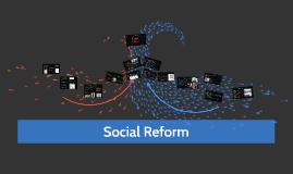 Copy of Social Reform