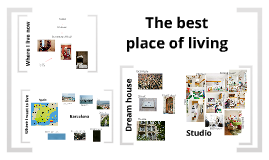 The best place of living