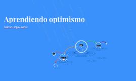 Aprendiendo optimismo
