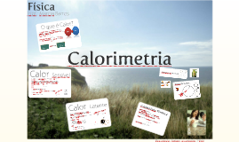 Copy of Física, Calorimetria