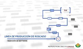 LINEA DE PRODUCCIÓN DE ROSCADO