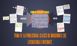 TEMA 11: LA PUBLICIDAD. CLASES DE ORACIONES (II) LITERATURA