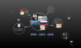 WWI - 1915 - 1918