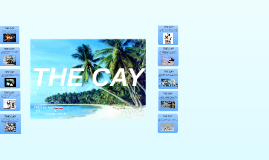 Copy of THE CAY