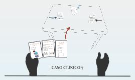 CASO CLINICO 7