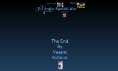 The Spanish Armada & The Anglo-Spanish War
