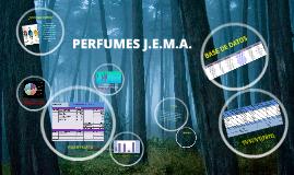 PERFUMES J.E.M.A.