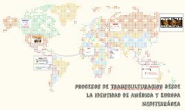 procesos de transculturacion desde la identidad de América y