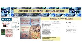 ARTIGO DE OPINIÃO NO JORNALISMO OPINATIVO