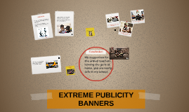 EXTREME PUBLICITY BANNERS