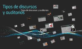 Copy of Tipos de discursos y auditorias