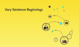 Vary Sentence Beginnings